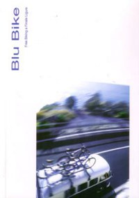"""BLU BIKE"" - FREE BIKING A FINALE LIGURE"
