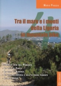 'Tra il mare e i monti in mountain bike'