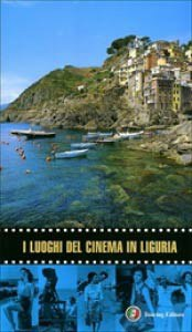 'I luoghi del cinema in Liguria'